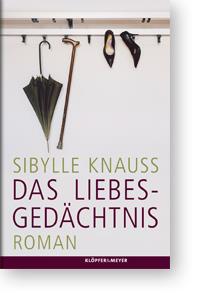 cover_sybille_knaus_das_liebesgedaechtnis_buchtipp