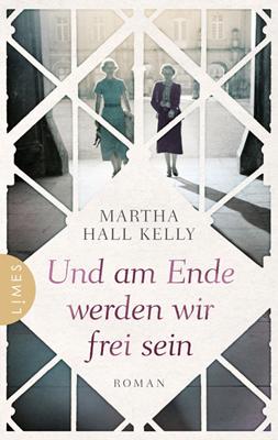 cover_martha_hall_kelly_und_am-ende_werden_wir_frei_sein